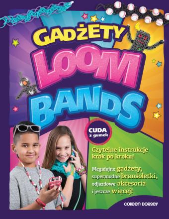 Gadżety Loom Bands